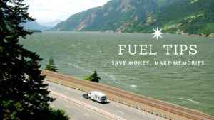 4 Fuel Saving Tips for RVers